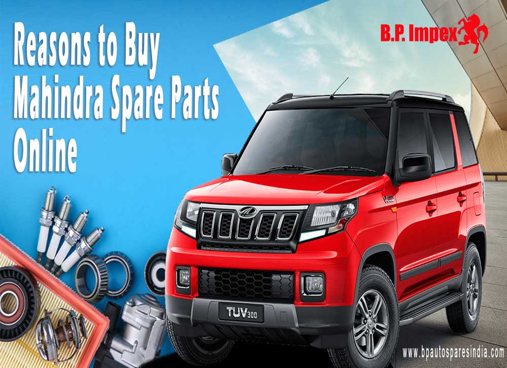 Reasons to Buy Mahindra Spare Parts Online