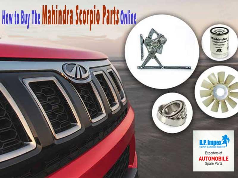 How to Buy The Mahindra Scorpio Parts Online